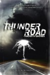 Thunder Road - Chadwick Ginther