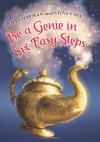 Be a Genie in Six Easy Steps - Linda Chapman;Steve Cole
