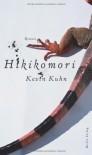 Hikikomori - Kevin Kuhn