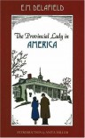 The Provincial Lady in America - E.M. Delafield, Margaret Freeman
