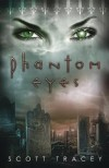 Phantom Eyes - Scott Tracey