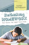 Rethinking Homework: Best Practices That Support Diverse Needs - Cathy Vatterott