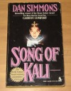 Song of Kali (Mass Market) - Dan Simmons