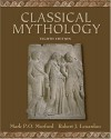Classical Mythology - Mark P.O. Morford, Robert J. Lenardon