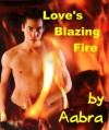 Love's Blazing Fire - Aabra
