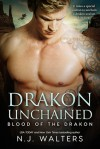 Drakon Unchained - N.J. Walters