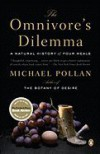 "Omnivores Dilemma"" - Mchael Polan"