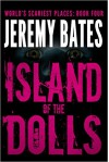 Island of the Dolls - Jeremy Bates