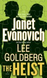 The Heist - Lee Goldberg, Janet Evanovich