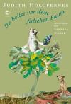 Du bellst vor dem falschen Baum: Tiergedichte mit Illustrationen - Judith Holofernes, Vanessa Karré