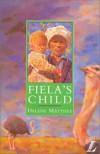 Fiela's Child - Dalene Matthee