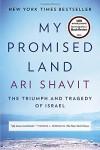 My Promised Land: The Triumph and Tragedy of Israel - Ari Shavit