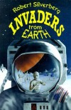 Invaders from Earth - Robert Silverberg