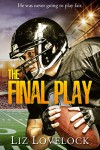 The Final Play - Liz Lovelock