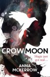 Crow Moon - Anna McKerrow