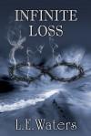Infinite Loss - L.E. Waters