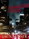 Manhattan Affair - Jack Sussek
