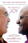 The Book of Joy: Lasting Happiness in a Changing World - Douglas Carlton Abrams, Desmond Tutu, Dalai Lama XIV