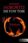 Die fünf Tore 1 - Todeskreis - Anthony Horowitz, Simone Wiemken