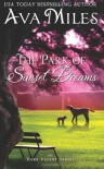 By Ava Miles The Park of Sunset Dreams (Dare Valley) (Volume 6) [Paperback] - Ava Miles