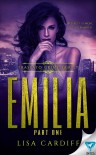 Emilia: Part 1 (Trassato Crime Family Book 3) - Lisa Cardiff