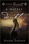 A Matter of Doubt - Nicole Zoltack