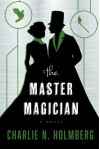 The Master Magician (The Paper Magician) - Charlie N. Holmberg