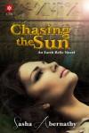 Chasing the Sun - Sasha Abernathy