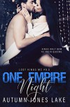 One Empire Night - Autumn Jones Lake