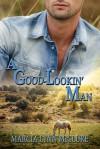 A Good-Lookin' Man - Marcia Lynn McClure