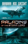 Paladins of the Storm Lord - Barbara Ann Wright