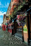The Pub Across the Pond - Mary Carter