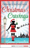 Christmas Cravings - Emma Hamilton