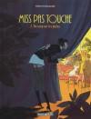 Du sang sur les mains (Miss Pas Touche, #2) - Hubert,  Kerascoët