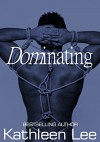DOMinating - Kathleen Lee