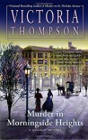 Murder in Morningside Heights (A Gaslight Mystery) - Victoria Thompson