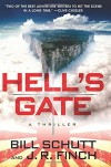 Hell's Gate: A Thriller - Bill Schutt, J. R. Finch