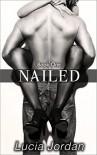 Nailed - Lucia Jordan