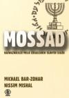 Mossad: najważniejsze misje izraelskich tajnych służb - Michael Bar - Zohar