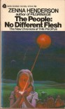 The People: No Different Flesh - Zenna Henderson
