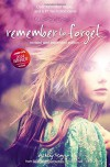 Remember to Forget, Revised and Expanded Edition: from Wattpad sensation @_smilelikeniall (Blink) - Ashley Royer
