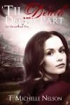 Til Death Do Us Part (Lily Drake #2) - T. Michelle Nelson