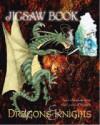 Dragons & Knights Jigsaw Book - Jake Jackson