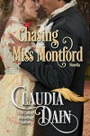 Chasing Miss Montford (More Courtesan Chronicles) - Claudia Dain