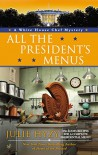 All the President's Menus - Julie Hyzy