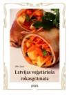 Latvijas veģetārieša rokasgrāmata - Dita Lase