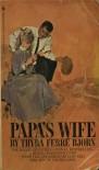 Papa's Wife - Thyra Ferre Bjorn