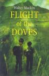 Flight of the Doves - Walter Macken