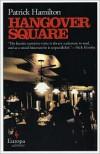 Hangover Square -