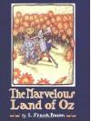 The Marvelous Land of Oz  - L. Frank Baum, John R. Neill